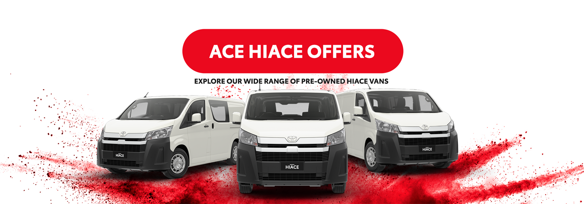 Hiace Clearance Sale w/out CTA